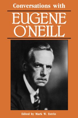 Conversations with Eugene O'Neill   1990 9780878054473 Front Cover