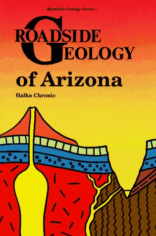 Roadside Geology of Arizona  Revised  edition cover
