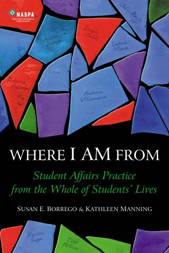 Where I Am From : Student Affairs Practice from the Whole of Students' Lives N/A edition cover