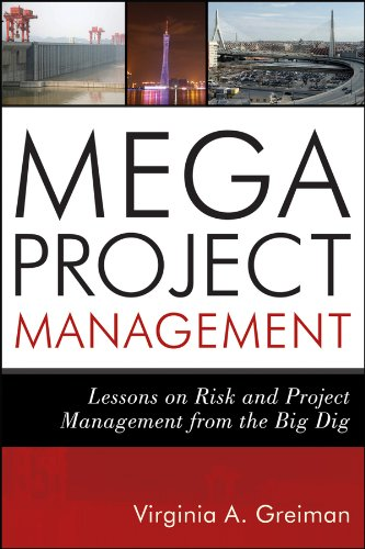 Megaproject Management Lessons on Risk and Project Management from the Big Dig  2013 edition cover