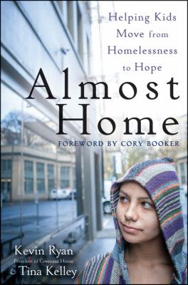 Almost Home Helping Kids Move from Homelessness to Hope  2012 edition cover