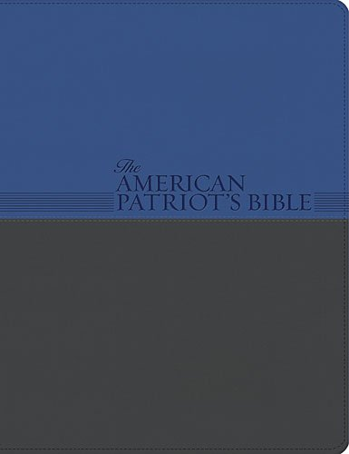 American Patriot's Bible, NKJV The Word of God and the Shaping of America  2012 9781401677473 Front Cover
