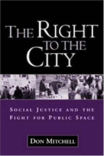 Right to the City Social Justice and the Fight for Public Space  2003 edition cover