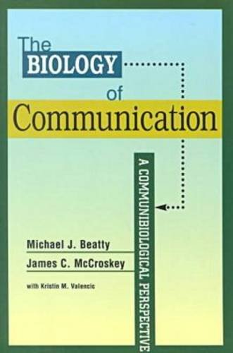 Biology of Communication A Communibiological Perspective  2001 9781572733473 Front Cover