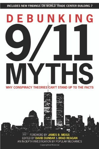 Debunking 9/11 Myths Why Conspiracy Theories Can't Stand up to the Facts  2011 9781588165473 Front Cover