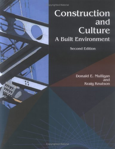 Construction and Culture : A Built Environment 2nd 2004 edition cover