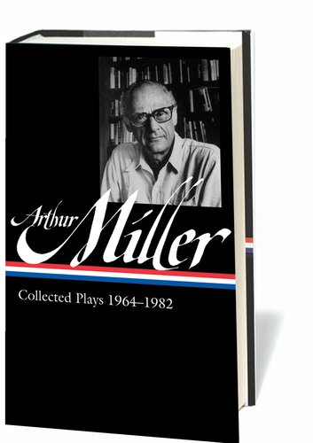 Arthur Miller Collected Plays, 1964-1982  2012 edition cover