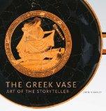The Greek Vase: Art of the Storyteller  2013 edition cover