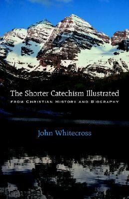 Shorter Catechism Illustrated - Pape  N/A 9781932474473 Front Cover