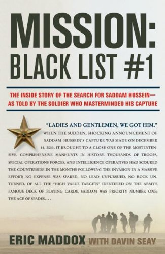 Mission Black List No. 1 - The Inside Story of the Search for Saddam Hussein--As Told by the Soldier Who Masterminded His Capture  2008 edition cover