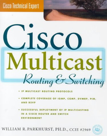 Cisco Multicasting Routing and Switching  1999 9780071346474 Front Cover