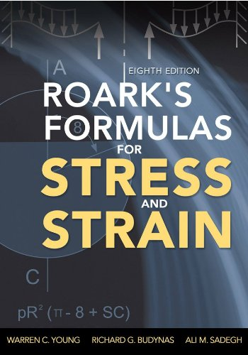 Roark's Formulas for Stress and Strain  8th 2011 edition cover