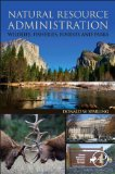 Natural Resource Administration Wildlife, Fisheries, Forests and Parks  2014 edition cover