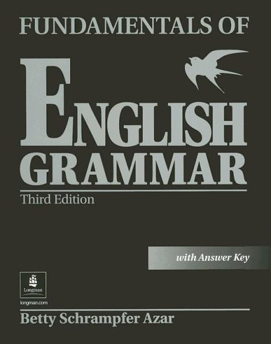 Fundamentals of English Grammar with Answer Key  3rd 2003 9780130494474 Front Cover