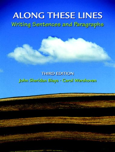 Along These Lines Writing Sentences and Paragraphs (with MyWritingLab Student Access Code Card) 3rd 2007 9780135147474 Front Cover