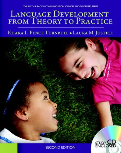Language Development from Theory to Practice  2nd 2012 9780137073474 Front Cover