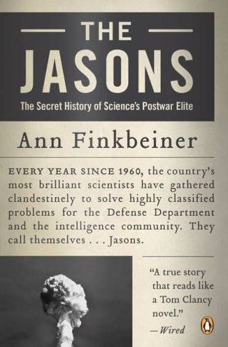Jasons The Secret History of Science's Postwar Elite Annotated  edition cover
