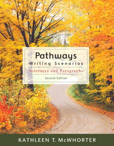 Pathways Writing Scenarios (with MyWritingLab with Pearson eText Student Access Code Card) 2nd 2010 9780205776474 Front Cover