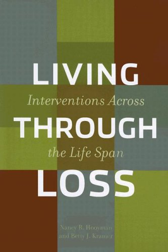 Living Through Loss Interventions Across the Life Span  2008 edition cover
