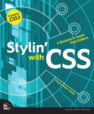 Stylin' with CSS A Designer's Guide 3rd 2013 edition cover