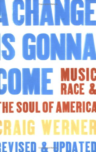 Change Is Gonna Come Music, Race and the Soul of America  2006 edition cover