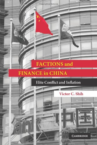 Factions and Finance in China Elite Conflict and Inflation N/A edition cover