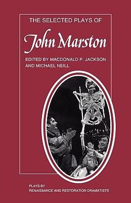 Selected Plays of John Marston   1986 9780521292474 Front Cover