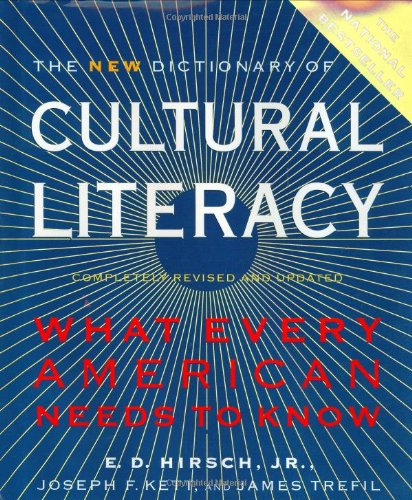 New Dictionary of Cultural Literacy What Every American Needs to Know 3rd 2002 (Teachers Edition, Instructors Manual, etc.) edition cover