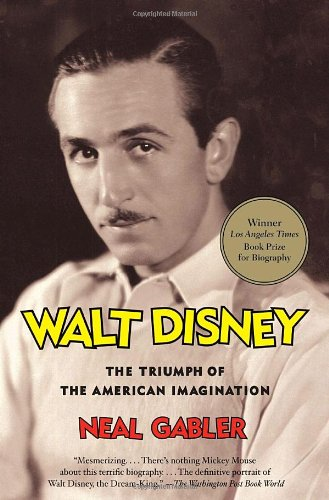 Walt Disney The Triumph of the American Imagination N/A edition cover