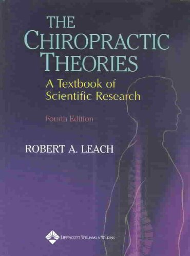 Chiropractic Theories A Textbook of Scientific Research 4th 2004 (Revised) edition cover