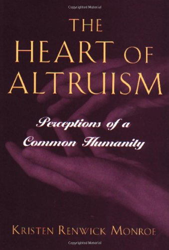 Heart of Altruism Perceptions of a Common Humanity  1996 9780691058474 Front Cover