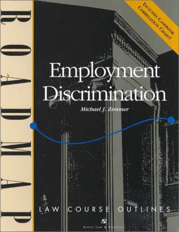 Employment Discrimination  Student Manual, Study Guide, etc. edition cover