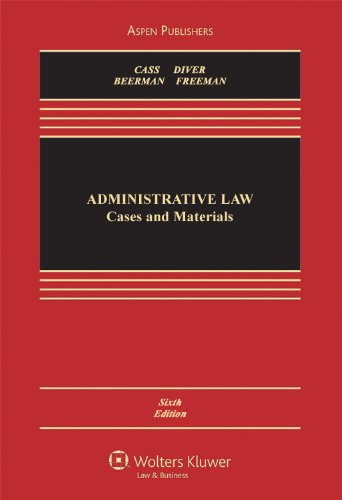 Administrative Law Cases and Materials 6th 2011 (Revised) edition cover