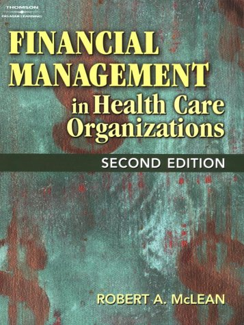 Financial Management in Health Care Organizations  2nd 2003 (Revised) edition cover