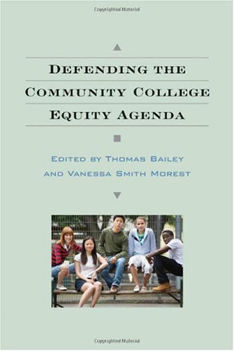 Defending the Community College Equity Agenda   2007 edition cover