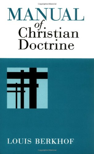 Manual of Christian Doctrine   1939 9780802816474 Front Cover