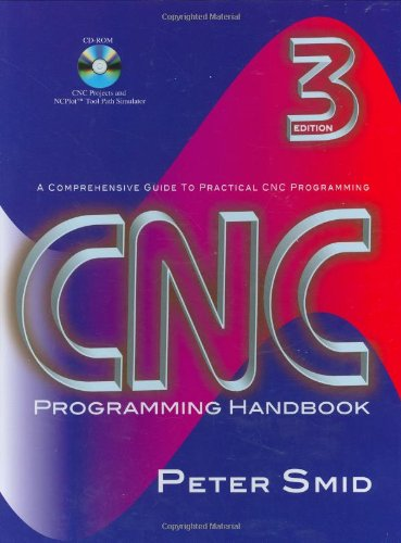 CNC Programming Handbook A Comprehensive Guide to Practical CNC Programming 3rd 2007 edition cover