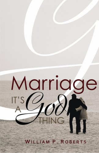 Marriage It's a God Thing  2007 9780867167474 Front Cover