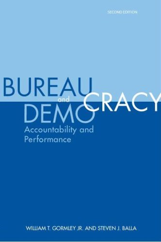 Bureaucracy and Democracy Accountability and Performance 2nd 2006 (Revised) edition cover