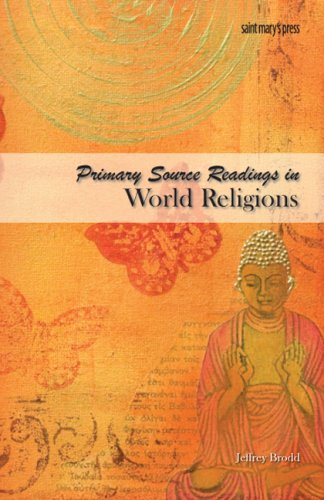 Primary Source Readings in World Religions   2009 edition cover