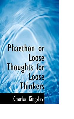 Phaethon or Loose Thoughts for Loose Thinkers  N/A 9781116646474 Front Cover