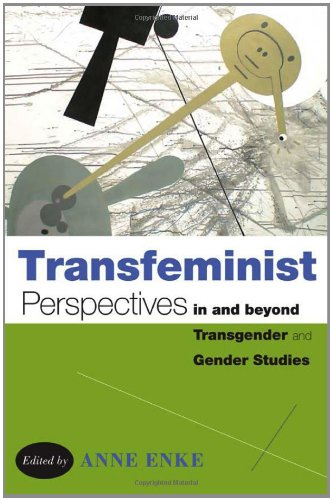 Transfeminist Perspectives in and Beyond Transgender and Gender Studies   2012 edition cover