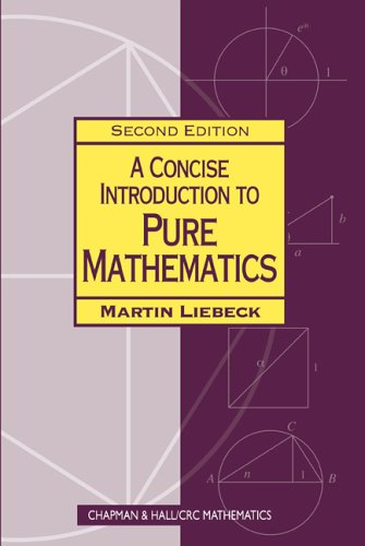 Concise Introduction to Pure Mathematics  2nd 2006 (Revised) edition cover