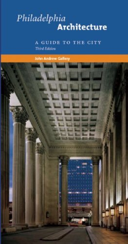 Philadelphia Architecture A Guide to the City 3rd 2009 edition cover