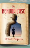 Neruda Case  N/A 9781594631474 Front Cover