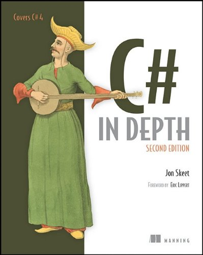 C# in Depth  2nd 2010 (Revised) edition cover