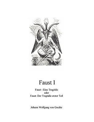 Faust I Faust - Eine Trag�die  2009 9783837026474 Front Cover