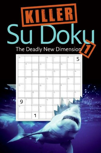 Killer Sudoku 1 The Deadly New Dimension N/A 9780061126475 Front Cover