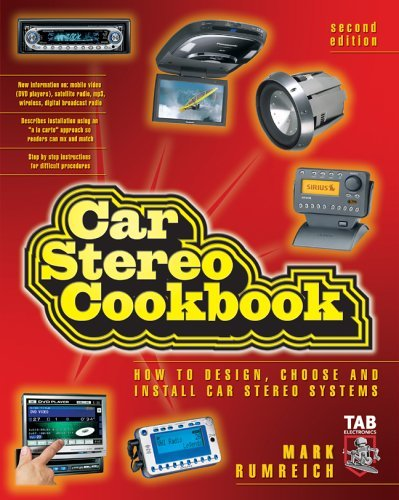 Car Stereo Cookbook  2nd 2005 (Revised) 9780071448475 Front Cover