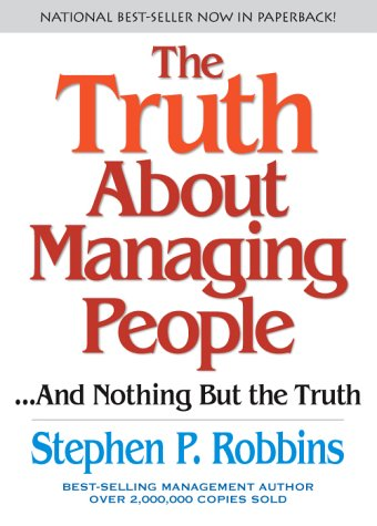 Truth about Managing People... and Nothing but the Truth   2004 edition cover